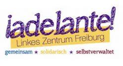 ¡adelante! – Linkes Zentrum Freiburg